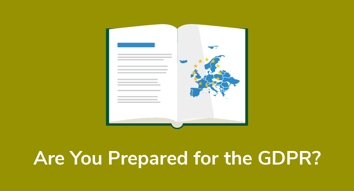 Are You Prepared for the GDPR? - Privacy Policies