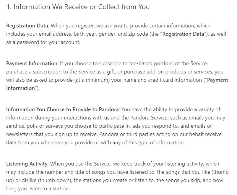 Pandora Privacy Policy: Information We Receive or Collect From You clause