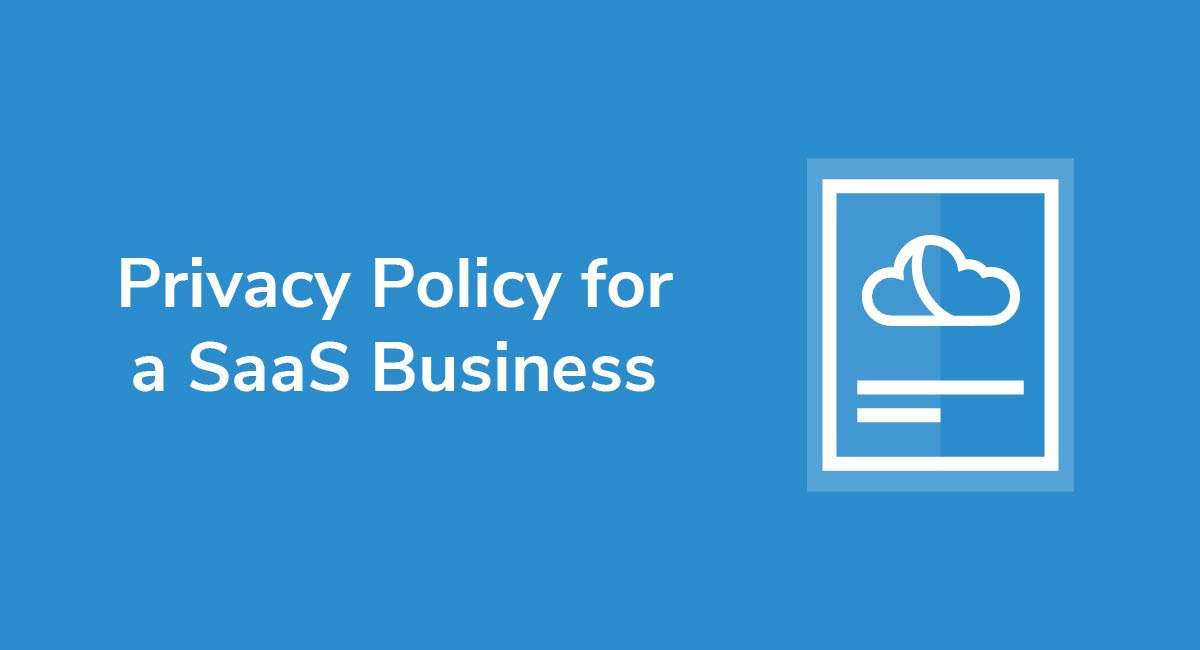 Privacy Policy for a SaaS Business