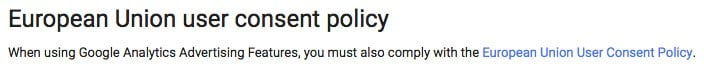 Google Policy Requirement for Analytics: European Union user consent policy clause