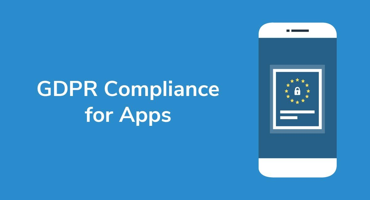 GDPR Compliance for Apps - Privacy Policies