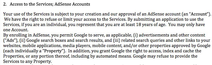 Google AdSense Online Terms of Service: Access to the Services; AdSense Accounts clause