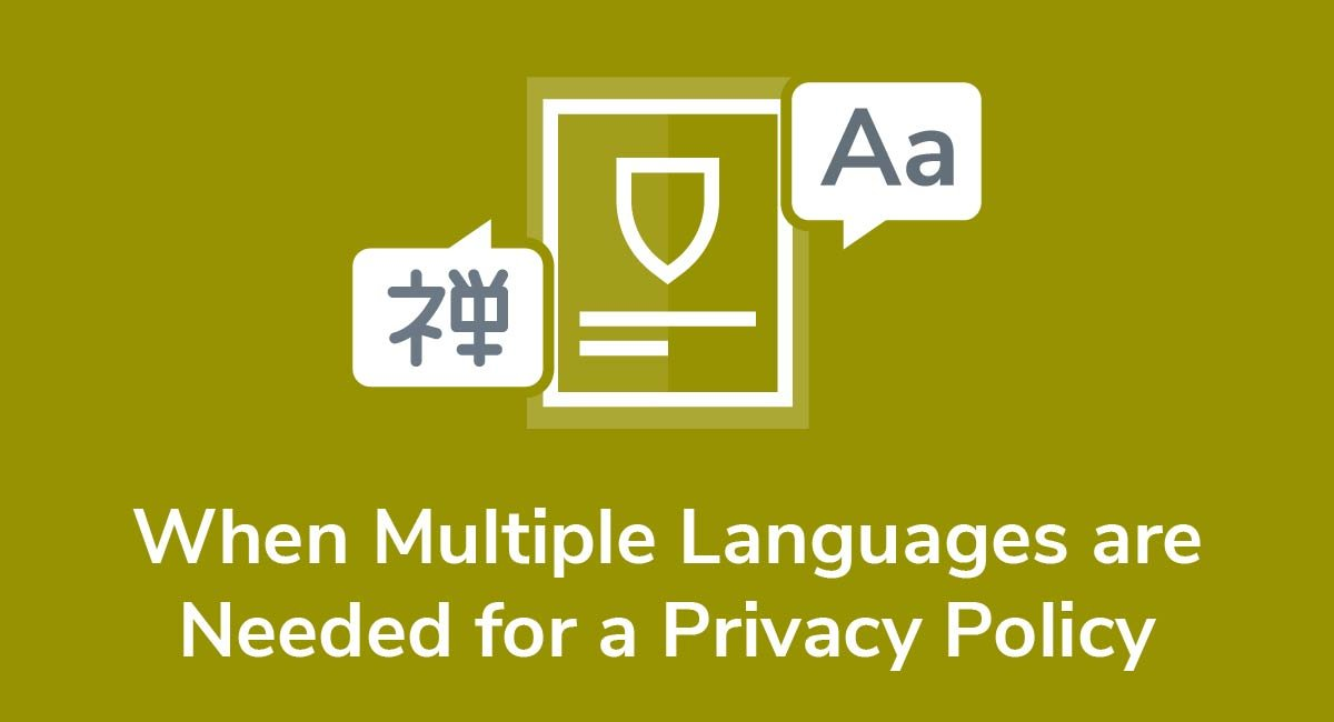 When Multiple Languages are Needed for a Privacy Policy
