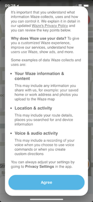 Waze mobile app: Click Agree to consent for Waze to collect and use personal data