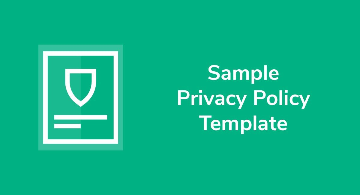 Sample Privacy Policy Template - Privacy Policies