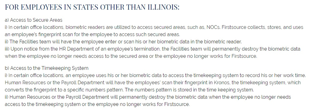 Firstsource: Biometric Information Security Policy: For Employees in States Other Than Illinois clause