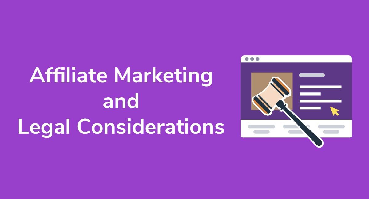 Affiliate Marketing and Legal Considerations