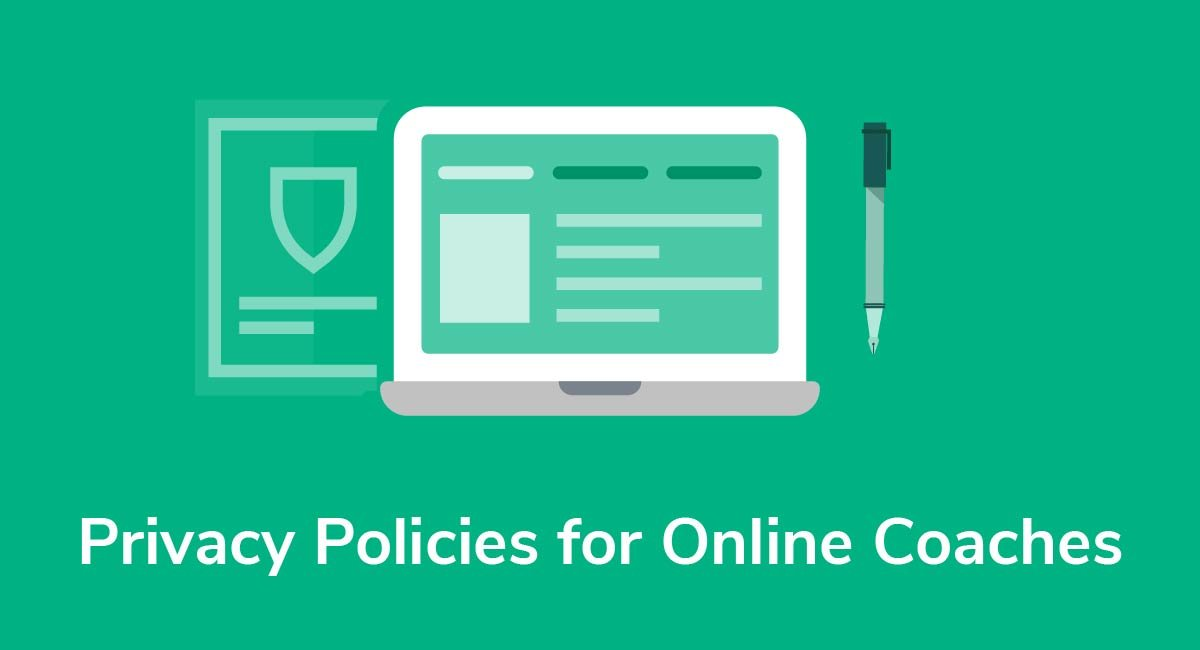 Privacy Policies for Online Coaches