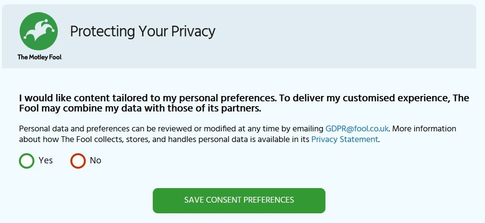 The Motley Fool: Protecting Your Privacy - Data consent pop-up