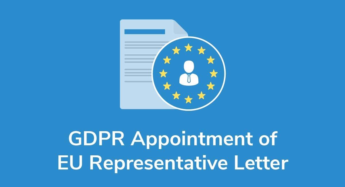 GDPR Appointment of EU Representative Letter