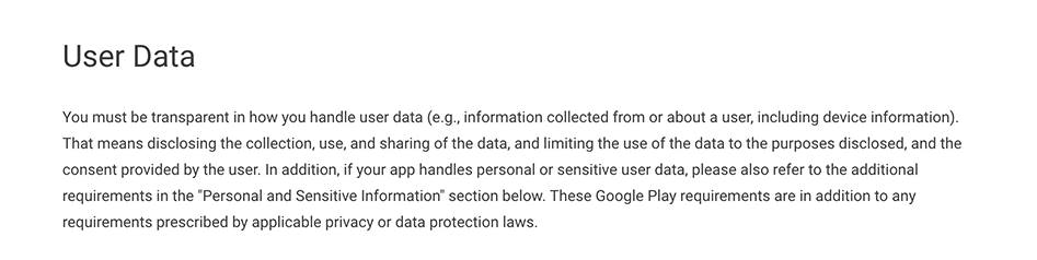 Google Play Privacy Security and Deception Policy: User Data clause