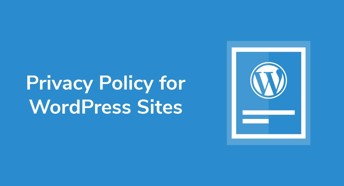 Privacy Policy for WordPress Sites