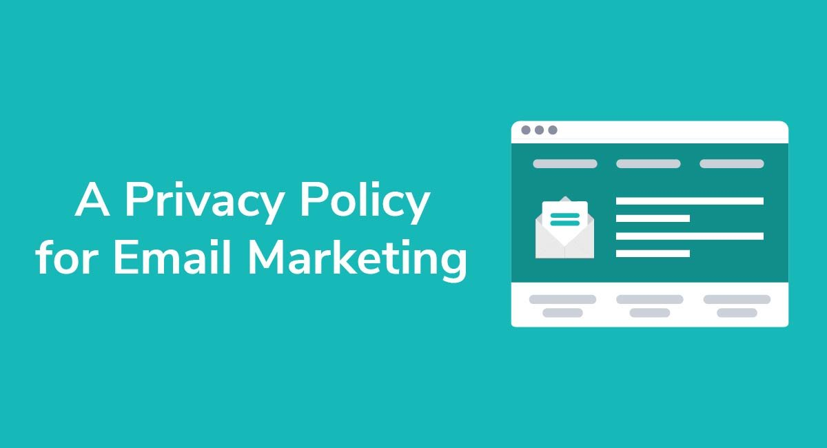 A Privacy Policy for Email Marketing