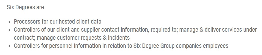 Six Degrees GDPR Compliance Statement - Data Controller and Data Processor identification clause