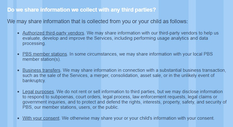 PBS Kids Privacy Policy: Do we share information we collect with any third parties clause excerp