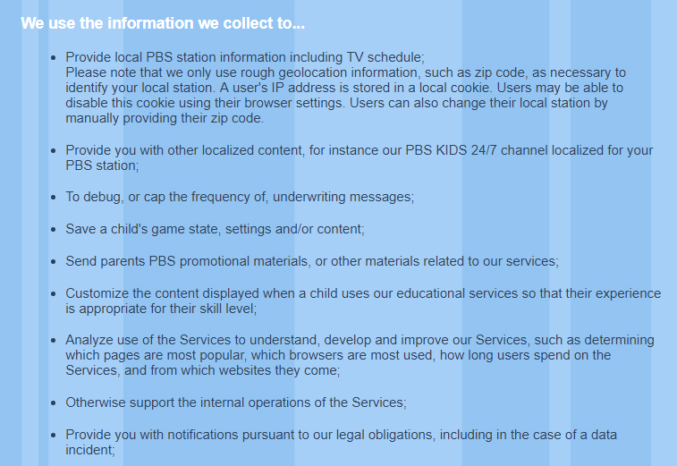 PBS Kids Privacy Policy: We use the information we collect to clause excerpt