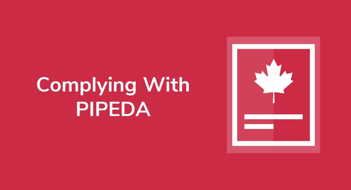 Complying With PIPEDA
