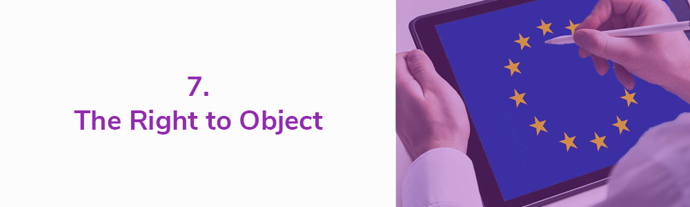 7. The Right to Object