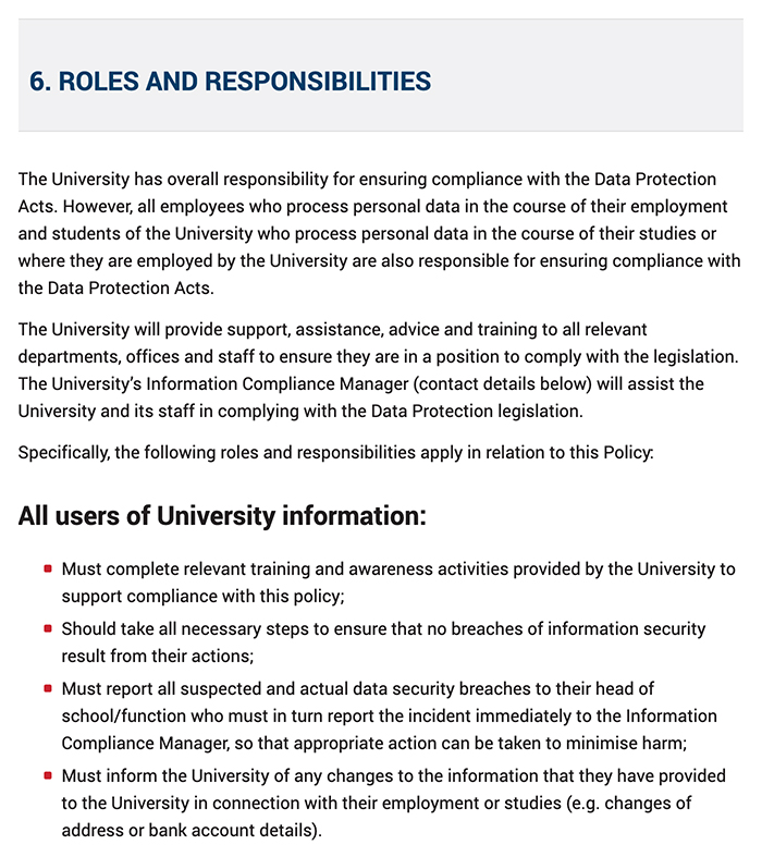 University College Cork Ireland Data Protection Policy: Introduction excerpt of Roles and responsibilities clause