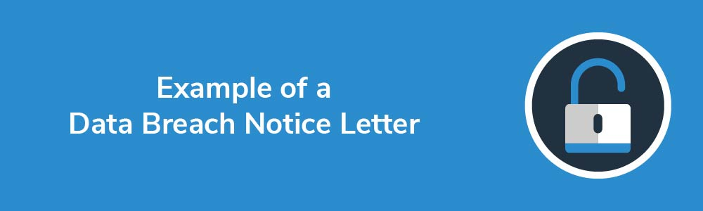 Example of a Data Breach Notice Letter