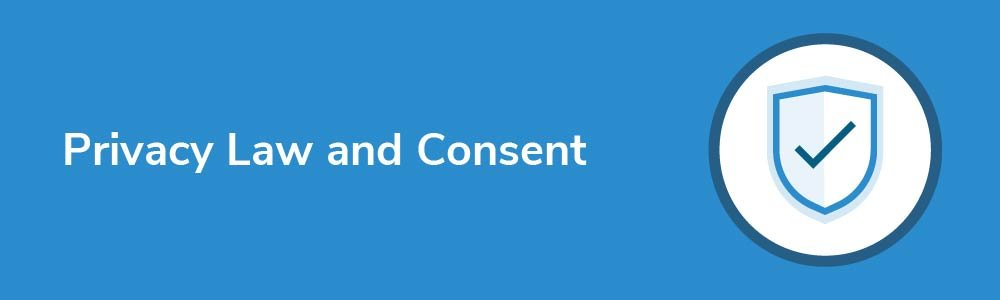 Privacy Law and Consent