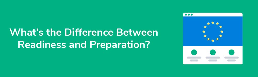What's the Difference Between Readiness and Preparation?