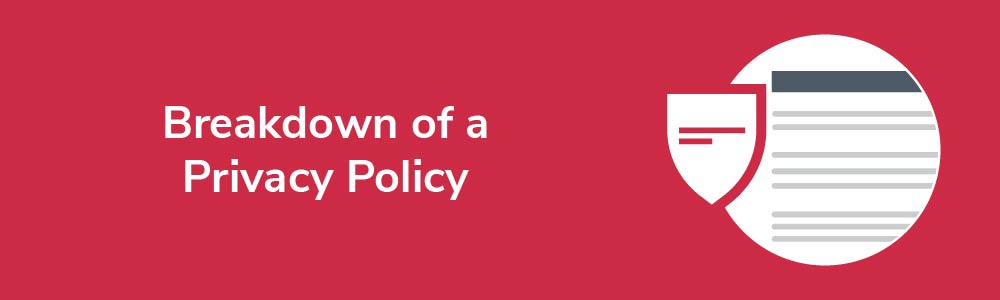 Breakdown of a Privacy Policy