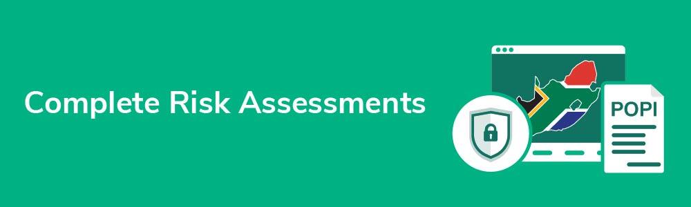 Complete Risk Assessments