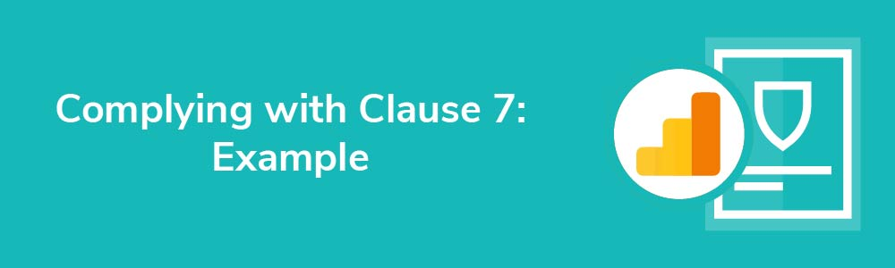 Complying with Clause 7: Example