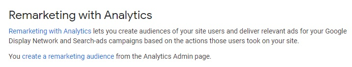 Google Analytics Help: About Advertising Features - Remarketing with Analytics section
