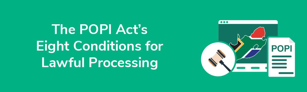 The POPI Act's Eight Conditions for Lawful Processing