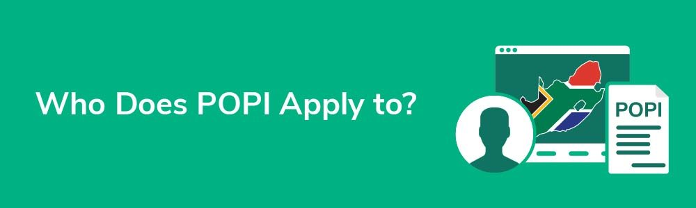 Who Does POPI Apply to?