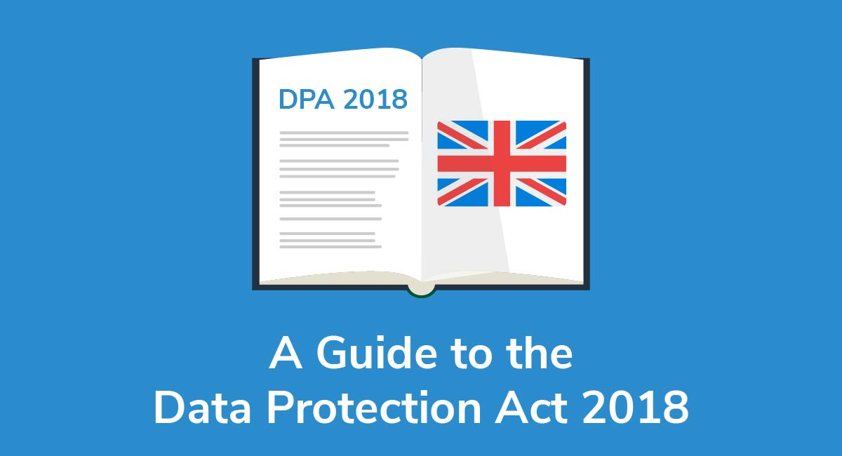A Guide to the Data Protection Act 2018