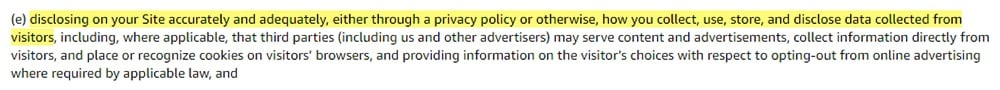 Amazon Associates Program Policies: Responsibilities for your site clause - Section for disclosing data collected in a Privacy Policy