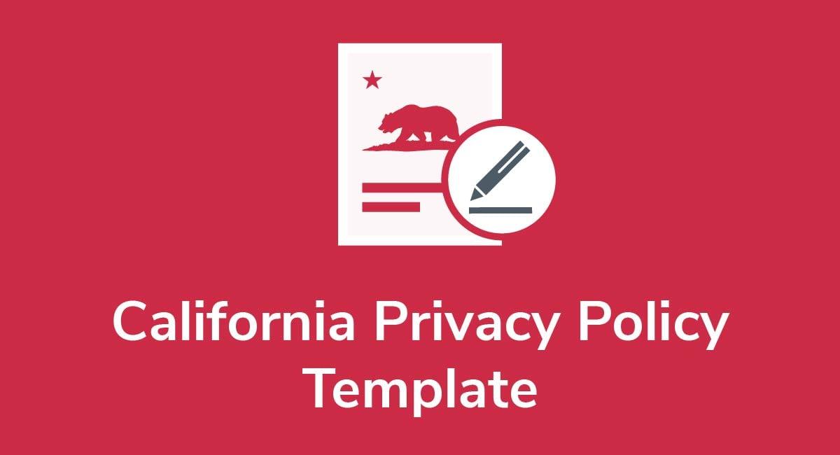 Privacy Policy Template 2019 >> California Privacy Policy Template Privacy Policies