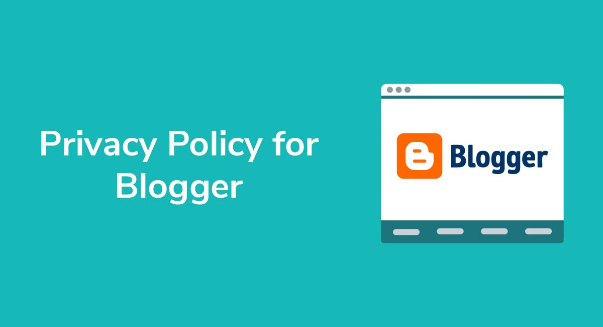 Privacy Policy for Blogger