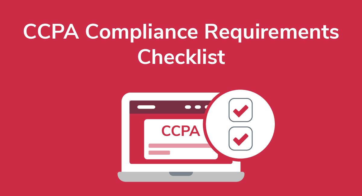 CCPA Compliance Requirements Checklist