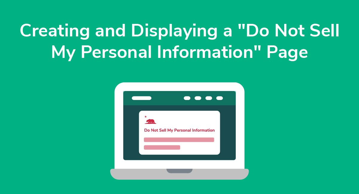 "Creating and Displaying a ""Do Not Sell My Personal Information"" Page"