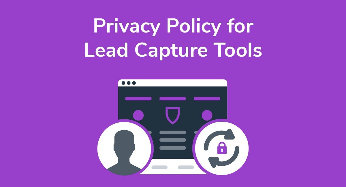 Privacy Policy for Lead Capture Tools