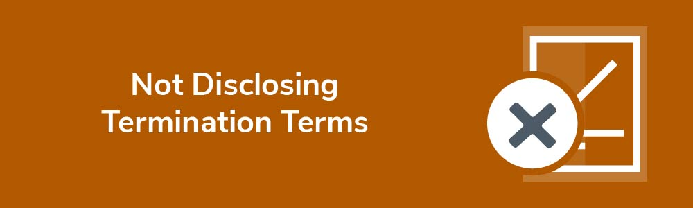 Not Disclosing Termination Terms