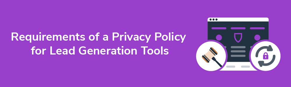 requirements-of-privacy-policy-for-lead-generation-tools