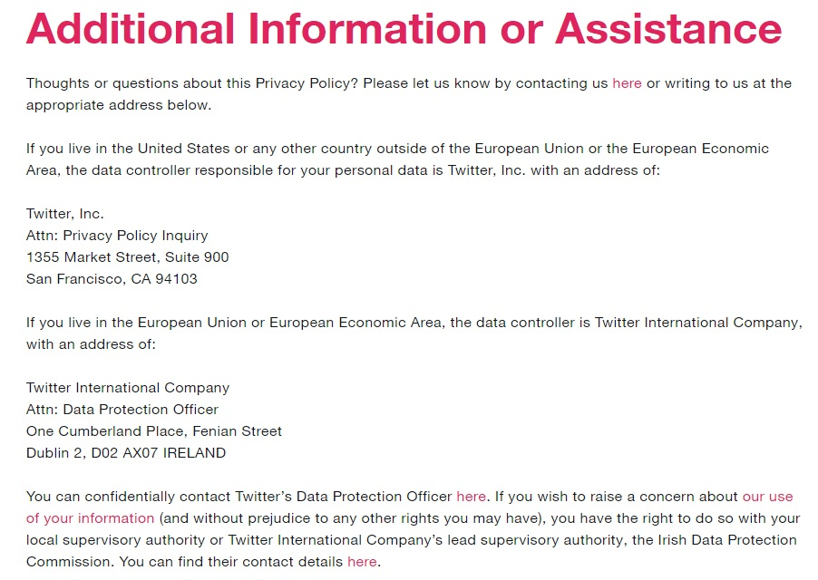 Twitter Privacy Policy: Additional Information or Assistance - Contact clause