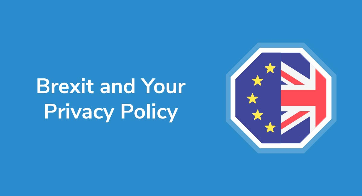 Brexit and Your Privacy Policy