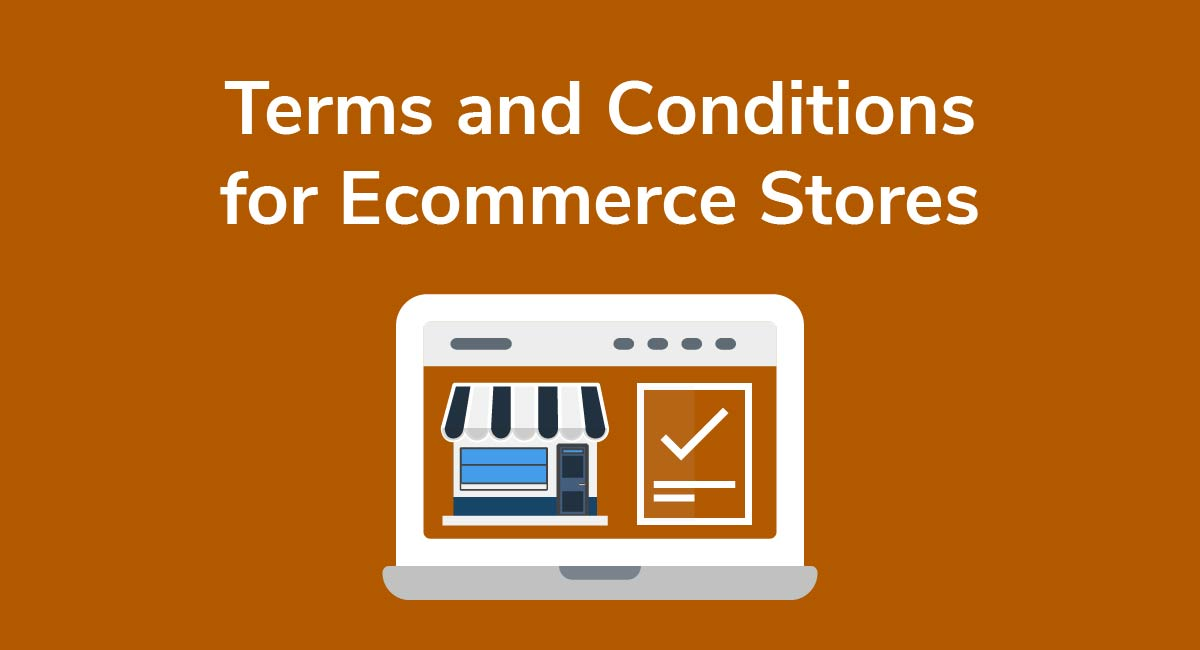 Terms and Conditions for Ecommerce Stores