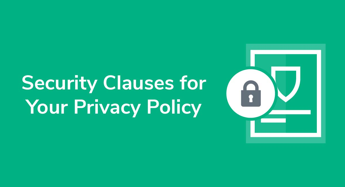 Security Clauses for Your Privacy Policy