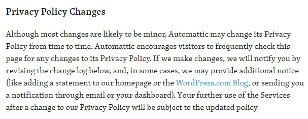 Automattic Privacy Policy: Privacy Policy Changes clause