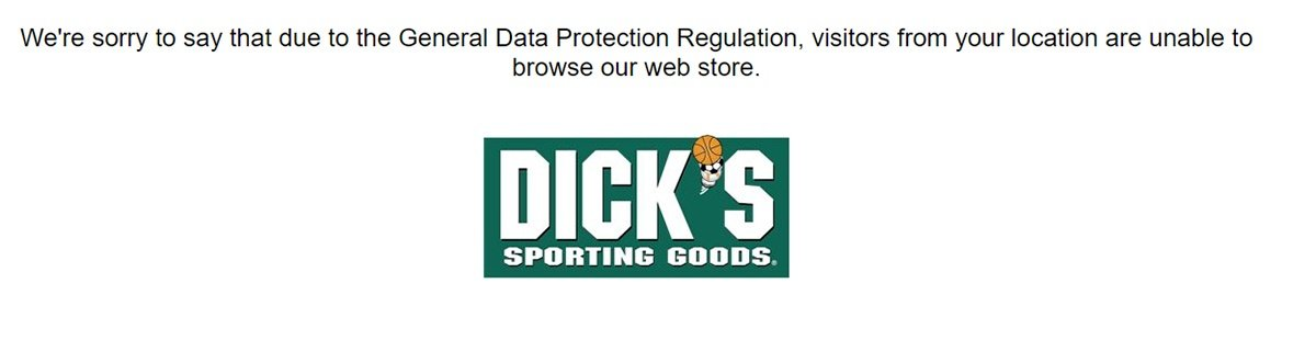 Dicks Sporting Goods: Notification that because of GDPR, EU visitors are blocked
