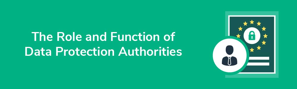 The Role and Function of Data Protection Authorities