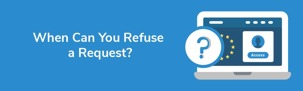 When Can You Refuse a Request?