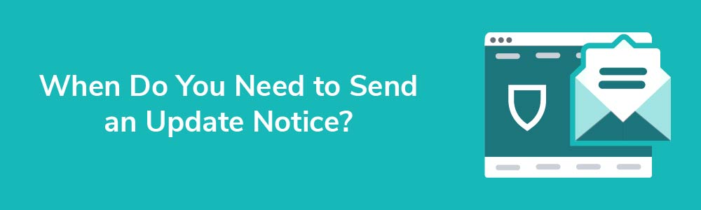 When Do You Need to Send an Update Notice?